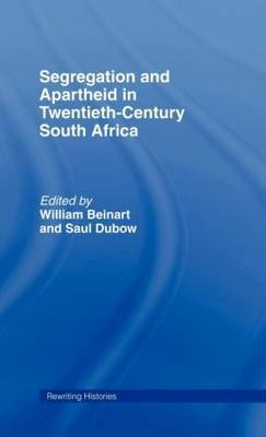 Segregation and Apartheid in 20th Century South Africa