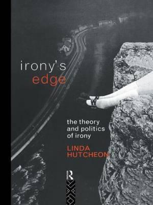 Irony's Edge by Linda Hutcheon image