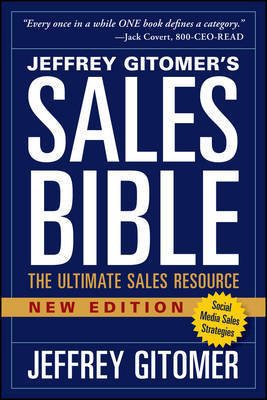 The Sales Bible, New Edition by Jeffrey Gitomer
