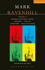 Ravenhill Plays by Mark Ravenhill