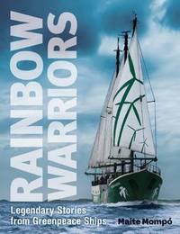 Rainbow Warriors by Maite Mompo