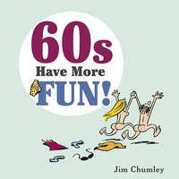 Sixties by Jim Chumley