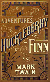Adventures of Huckleberry Finn (Barnes & Noble Single Volume Leatherbound Classics) by Mark Twain )