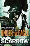 Under the Eagle (Eagle #1) by Simon Scarrow