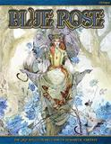 Blue Rose: The Age Rpg of Romantic Fantasy by Jeremy Crawford
