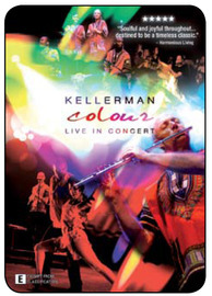 Kellerman - Colour: Live in Concert on DVD