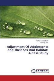 Adjustment of Adolescents and Their Sex and Habitat by Ghosh Tushar Kanti