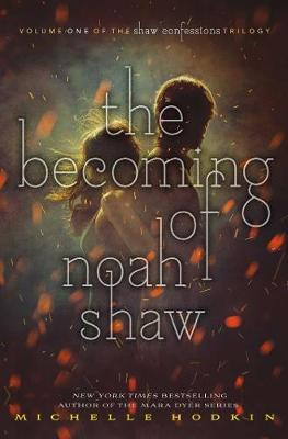 The Becoming of Noah Shaw by Michelle Hodkin image