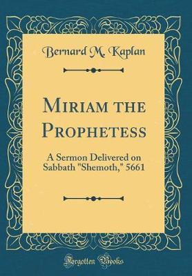 Miriam the Prophetess by Bernard M Kaplan image