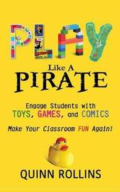 Play Like a Pirate by Quinn Rollins image
