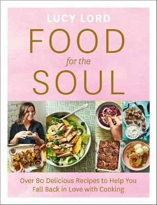Food for the Soul by Lucy Lord