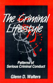 The Criminal Lifestyle by Glenn D. Walters image