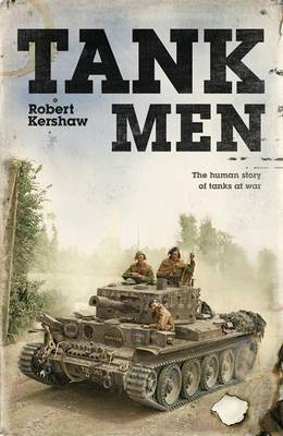 The Tank Men by Robert J Kershaw image