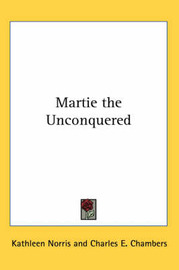 Martie the Unconquered by Kathleen Norris image