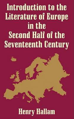 Introduction to the Literature of Europe in the Second Half of the 17th Century by Henry Hallam image