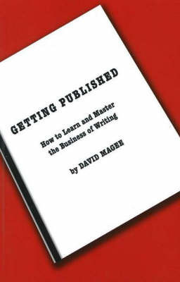 Getting Published by David Magee