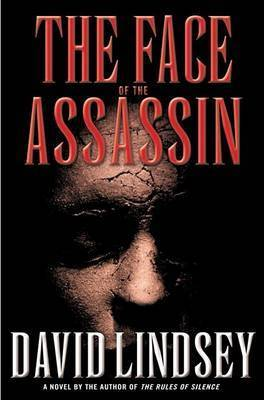 Face of the Assassin by Darryl Lindsey