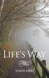 Life's Way by Joseph Kydd