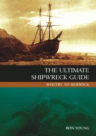 The Ultimate Shipwreck Guide by Ron Young image