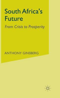 South Africa's Future by Anthony Ginsberg