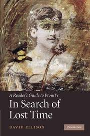 A Reader's Guide to Proust's 'In Search of Lost Time' by David R Ellison image