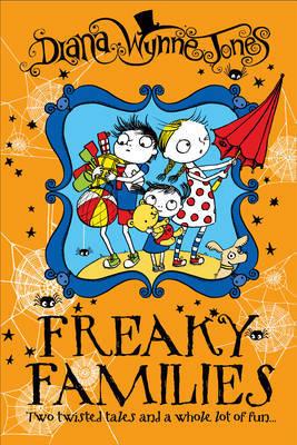 Freaky Families by Diana Wynne Jones