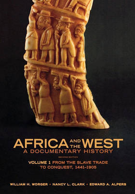 Africa and the West: A Documentary History by William H. Worger image