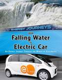 From Falling Water to Electric Car: An Energy Journey Through the World of Electricity by Ian Graham