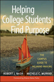 Helping College Students Find Purpose by Robert J Nash image