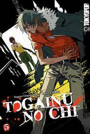 Togainu No Chi: v. 5 by Suguro Chayamachi image