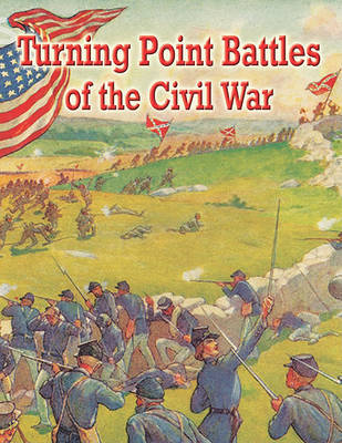 Turning Point Battles of the Civil War by Sandra J Hiller image
