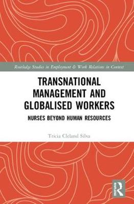 Transnational Management and Globalised Workers by Tricia Cleland Silva image