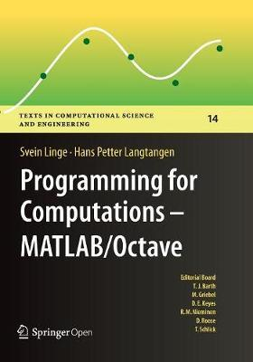 Programming for Computations - MATLAB/Octave by Svein Linge