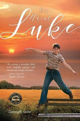 It's About Luke by Gwenyth Snow