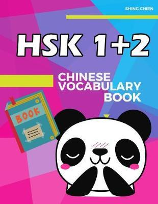 Chinese Vocabulary Book HSK 1+2 by Shing Chien