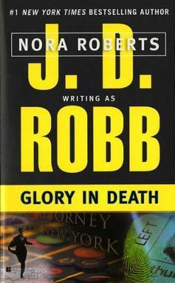 Glory in Death (In Death #2) (US Ed.) by J.D Robb