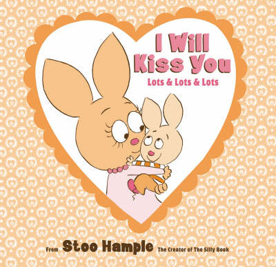 I Will Kiss You (Lots and Lots and Lots) by Stoo Hample image