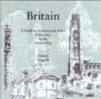Britain: A Guide to Architectural Styles from 1066 to the Present Day by Hubert J. Pragnell image