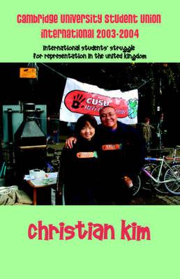Cambridge University Student Union International 2003-2004 by Christian Kim image