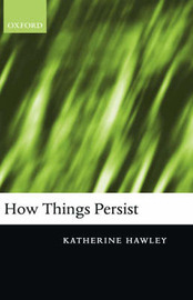 How Things Persist by Katherine Hawley image