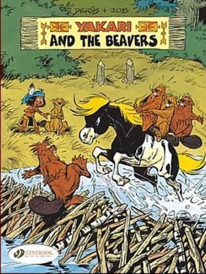 """Yakari and the Beavers: v. 3 by """"Job"""""""