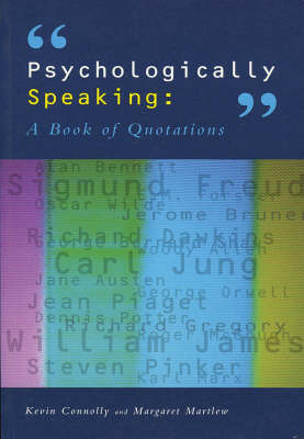 Psychologically Speaking by Kevin J. Connolly