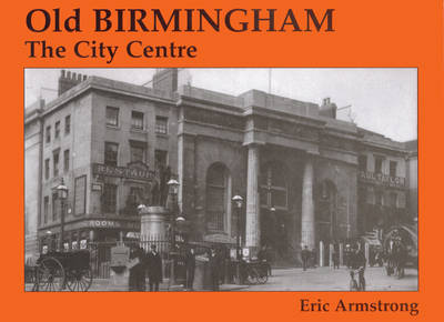 Old Birmingham by Eric Armstrong
