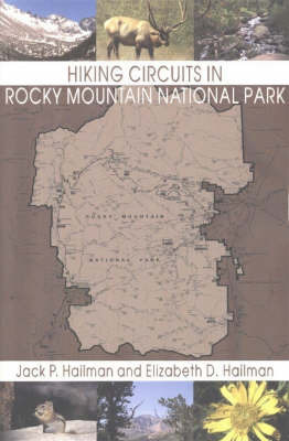 Hiking Circuits in Rocky Mountain National Park by Jack P. Hailman