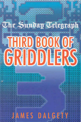 Sunday Telegraph Third Book of Griddlers by Telegraph Group Limited