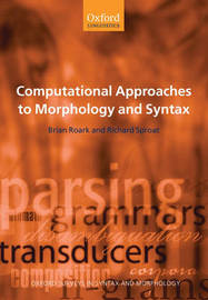 Computational Approaches to Morphology and Syntax by Brian Roark image