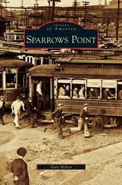 Sparrows Point by Gary Helton