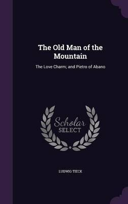 The Old Man of the Mountain by Ludwig Tieck image
