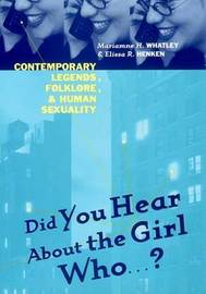 Did You Hear About The Girl Who . . . ? by Marianne H Whatley