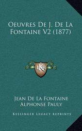 Oeuvres de J. de La Fontaine V2 (1877) by Jean de La Fontaine
